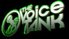 The Voice Tank